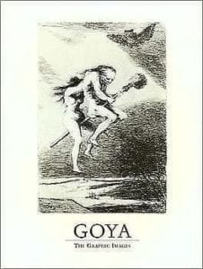Goya: The Graphic Images